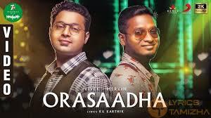 Orasaadha Song Lyrics